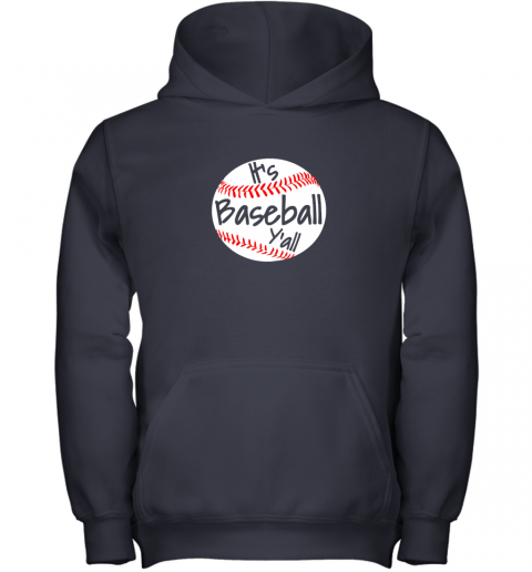 okn1 it39 s baseball y39 all shirt funny pitcher catcher mom dad gift youth hoodie 43 front navy