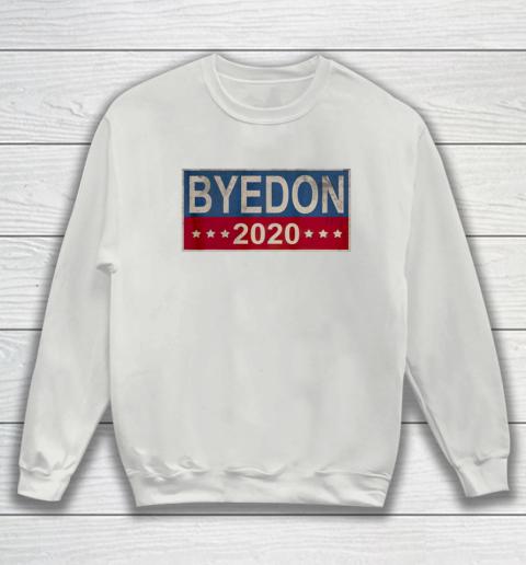 Bye Don 2020 ByeDon Button Joe Biden Funny Anti Trump Sweatshirt 3