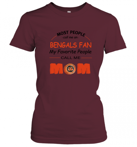 45ug most people call me cincinnati bengals fan football mom ladies t shirt 20 front maroon