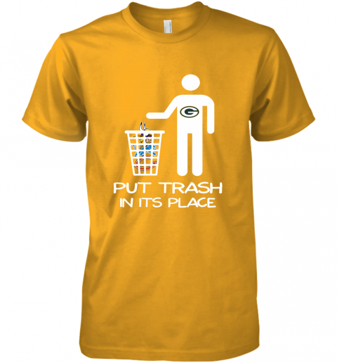 Green Bay Packers Put Trash In Its Place Funny NFL Premium Men's T-Shirt