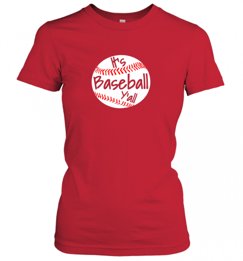 0wmi it39 s baseball y39 all shirt funny pitcher catcher mom dad gift ladies t shirt 20 front red