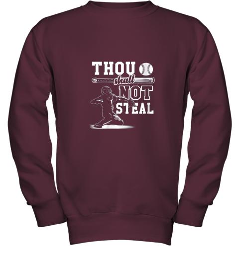 evqh funny baseball thou shall not steal baseball player youth sweatshirt 47 front maroon