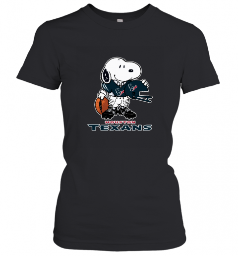 Snoopy  Strong And Proud Houston Texans Player NFL Women's T-Shirt