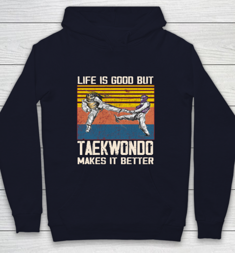 Life is good but taekwondo makes it better Youth Hoodie 2