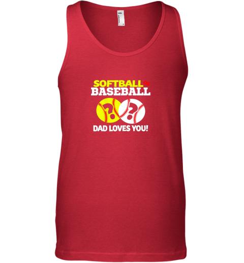 cv7r softball or baseball dad loves you gender reveal unisex tank 17 front red