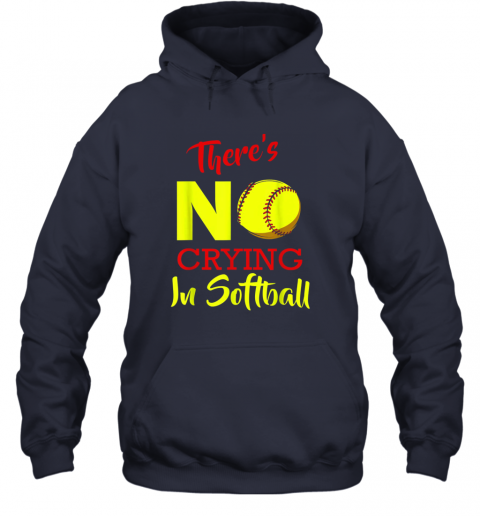 4kaz there39 s no crying in softball baseball coach player lover hoodie 23 front navy