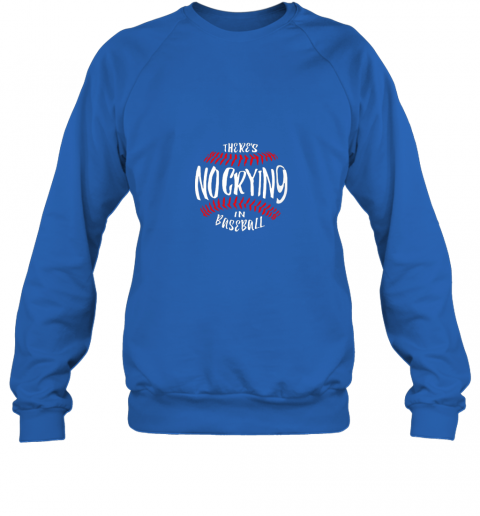 lzxw there39 s no crying in baseball sweatshirt 35 front royal