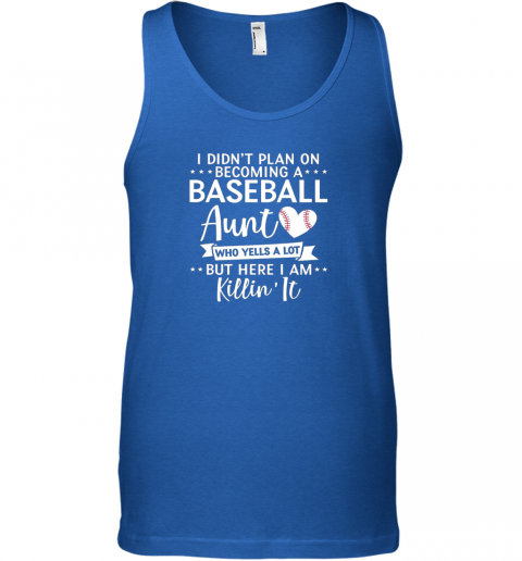 menr i didn39 t plan on becoming a baseball aunt gift unisex tank 17 front royal