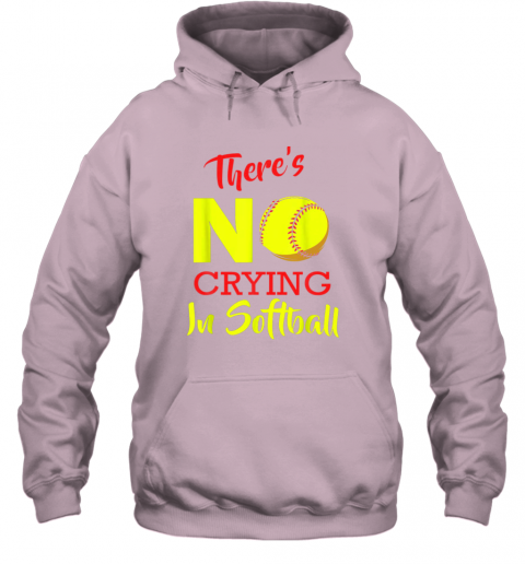 4kaz there39 s no crying in softball baseball coach player lover hoodie 23 front light pink