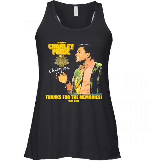 The Best Of Charley Pride Thank You For The Memories 1934 2020 Signature Racerback Tank