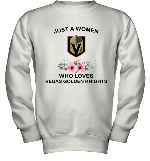 NHL Just A Woman Who Loves Vegas Golden Knights Hockey Sports Youth Sweatshirt