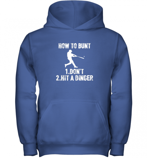 mlzn how to bunt don39 thit a dinger funnybaseball youth hoodie 43 front royal