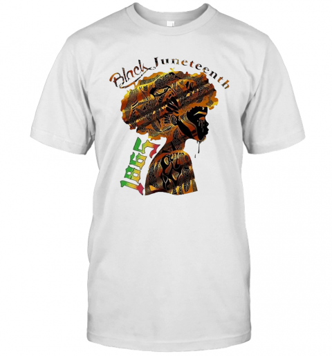 Girl Black Juneteenth Since 1865 T-Shirt