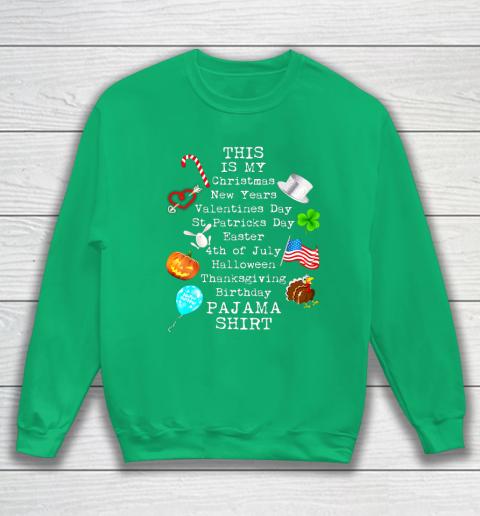 Funny Christmas New Year Birthday Valentine 10 holidays in 1 Sweatshirt 5