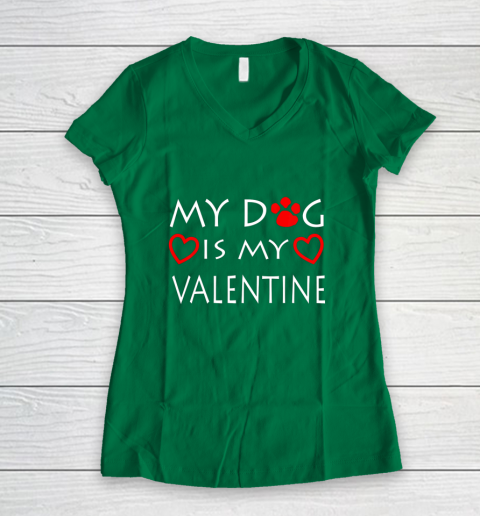 My dog Is My Valentine Shirt Paw Heart Pet Owner Gift Women's V-Neck T-Shirt 3
