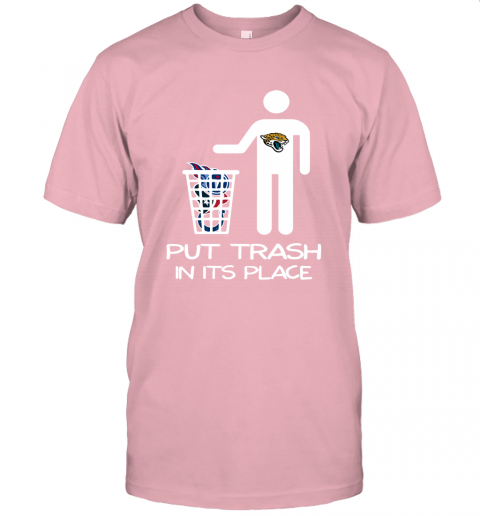 Jacksonville Jaguars Put Trash In Its Place Funny NFL Unisex Jersey Tee