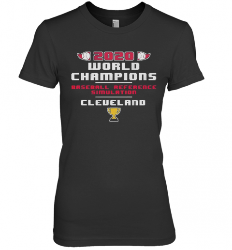 Baseball Reference Simulated World Champs 2020 Premium Women's T-Shirt