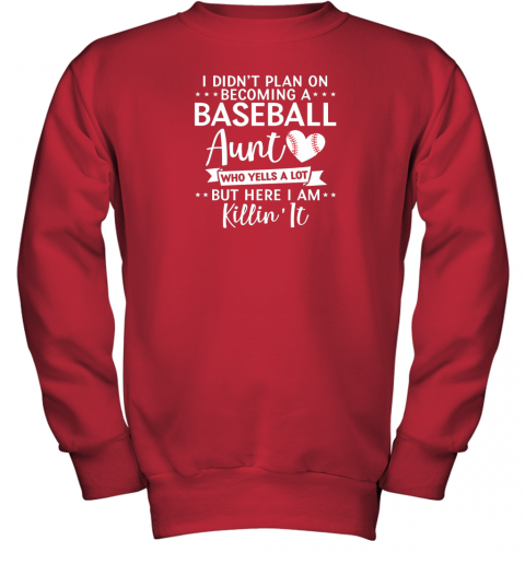 skxs i didn39 t plan on becoming a baseball aunt gift youth sweatshirt 47 front red