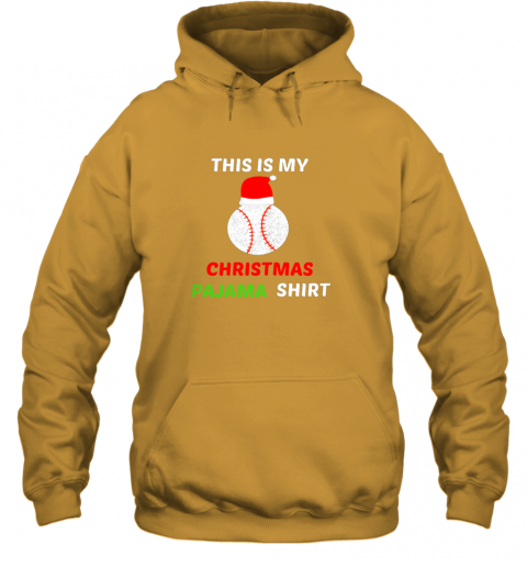 uzhf this is my christmas pajama shirtgift for baseball lover hoodie 23 front gold