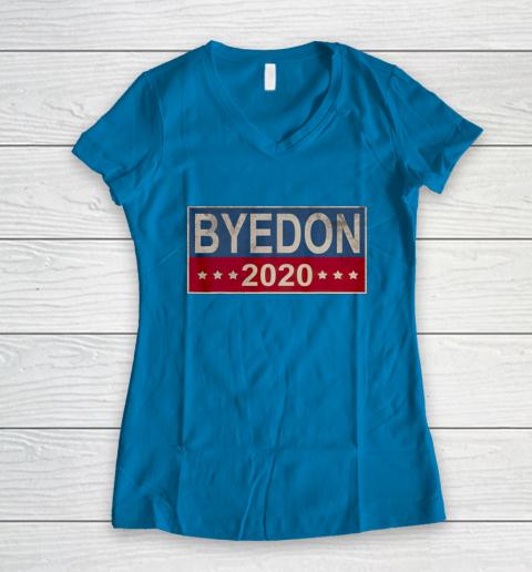 Bye Don 2020 ByeDon Button Joe Biden Funny Anti Trump Women's V-Neck T-Shirt 4