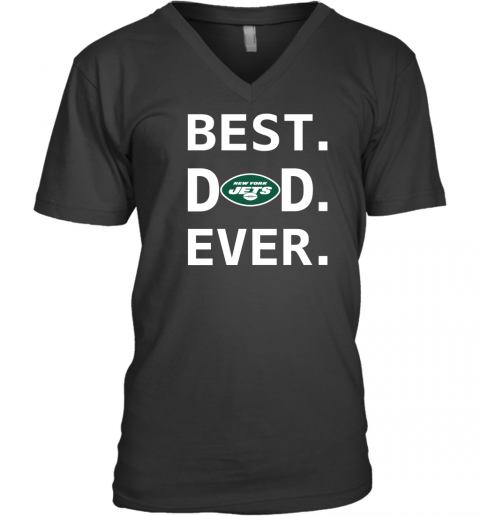 New York Jets Dad Best Dad Ever Fathers Day Shirt Mens V-Neck T-Shirt