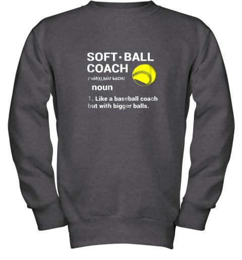 28f0 soft ball coach like baseball bigger balls softball youth sweatshirt 47 front dark heather