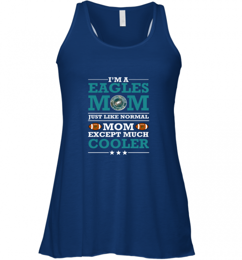 t5db i39 m a eagles mom just like normal mom except cooler nfl flowy tank 32 front true royal