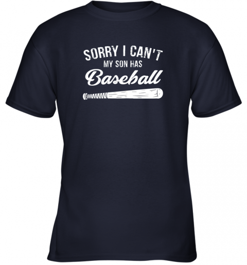 yhbg sorry i cant my son has baseball shirt mom dad gift youth t shirt 26 front navy