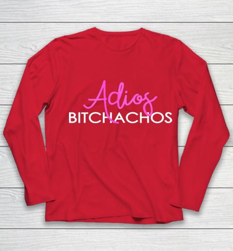 Adios Bitchachos Shirt Cinco De Mayo Youth Long Sleeve 8