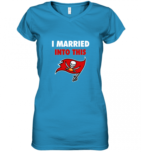 qndk i married into this tampa bay buccaneers football nfl women v neck t shirt 39 front sapphire