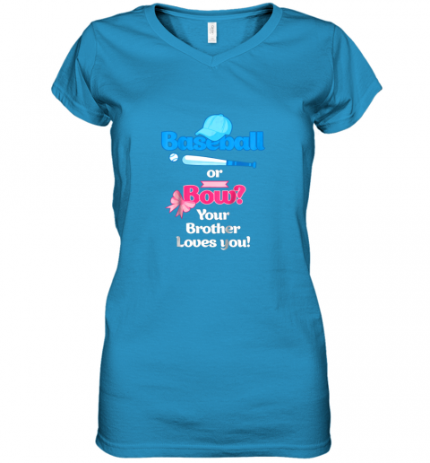 vdlx kids baseball or bows gender reveal shirt your brother loves you women v neck t shirt 39 front sapphire
