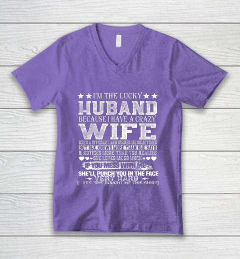 I Am A Lucky Husband I Have A Crazy Wife Valentine Gift V-Neck T-Shirt 8