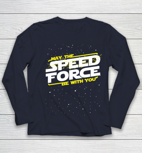 Star Wars Shirt May The Speed Force Be With You Youth Long Sleeve 2