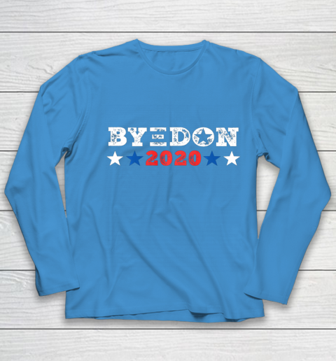 ByeDon Shirt 2020 Joe Biden 2020 American Election Bye Don Youth Long Sleeve 5