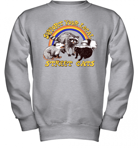 doh5 support your local street cats trash panda skunk wild animal shirts youth sweatshirt 47 front sport grey