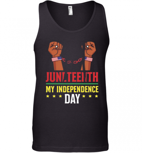 Juneteenth June 19Th Independence Day Stars Tank Top