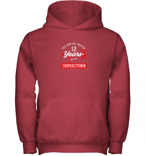 e3vm this mom has waited 12 years baseball sports cooperstown youth hoodie 43 front red