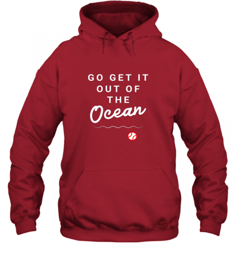 zmmz go get it out of the ocean baseball quote hoodie 23 front red