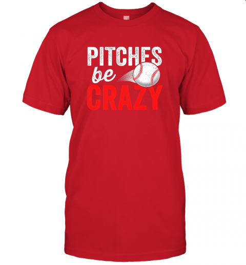 kkps pitches be crazy baseball shirt funny pun mom dad adult jersey t shirt 60 front red