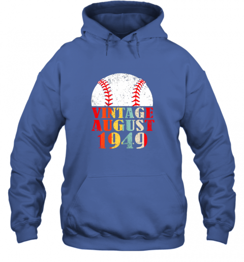 oypw born august 1949 baseball shirt 70th birthday gifts hoodie 23 front royal