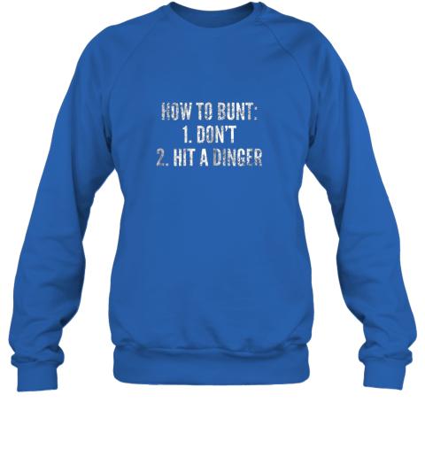 rmzj how to bunt hit a dinger funny baseball player home run fun sweatshirt 35 front royal