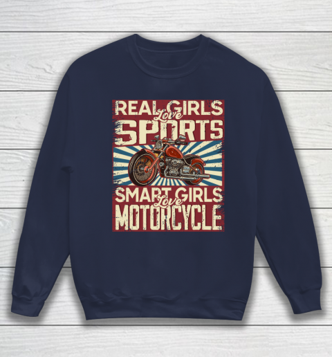 Real girls love sports smart girls love motorcycle Sweatshirt 2