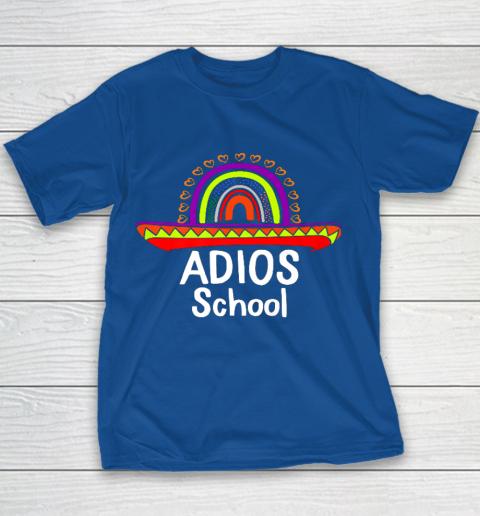 Adios School Happy Last Day Of School 2021 Teacher Mexican Youth T-Shirt 6