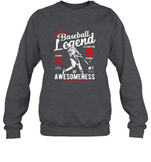 zuqj kids 8th birthday gift baseball legend 8 years sweatshirt 35 front dark heather