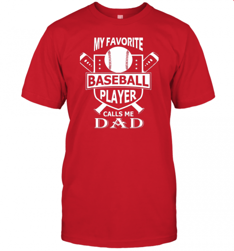 qovj mens my favorite baseball player calls me dad jersey t shirt 60 front red