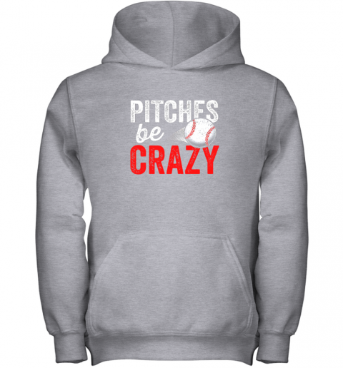 miwg pitches be crazy baseball shirt funny pun mom dad adult youth hoodie 43 front sport grey