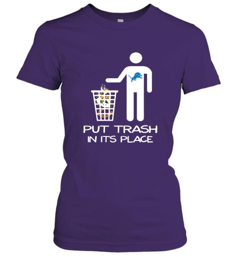 Detroit Lions Put Trash In Its Place Funny NFL Women's T-Shirt