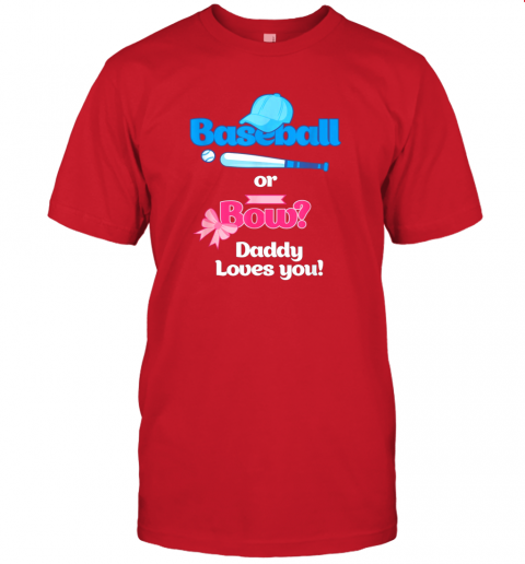 n47h mens baseball or bows gender reveal party shirt daddy loves you jersey t shirt 60 front red
