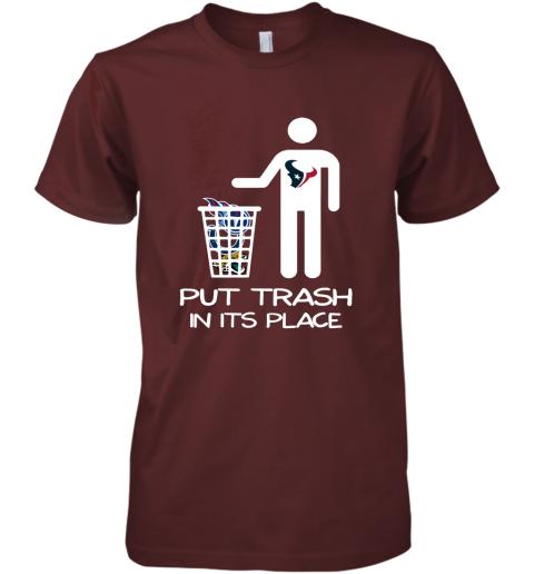 Houston Texans Put Trash In Its Place Funny NFL Premium Men's T-Shirt