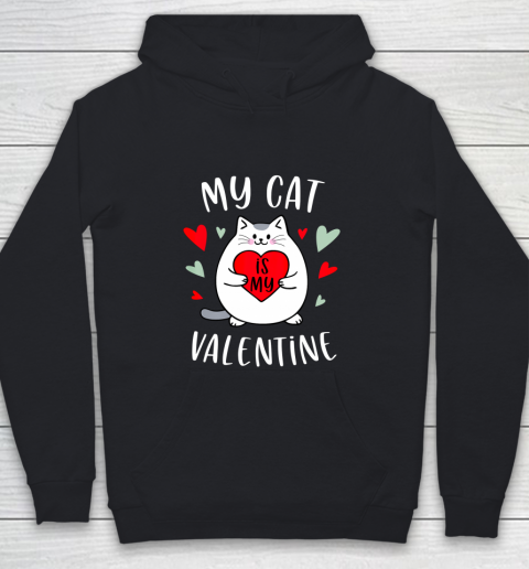 My Cat Is My Valentine Kitten Lover Heart Valentines Day Youth Hoodie